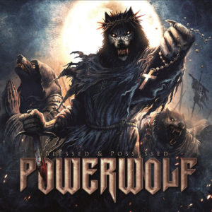 POWERWOLF – Blessed & Possessed (Tour Edition)