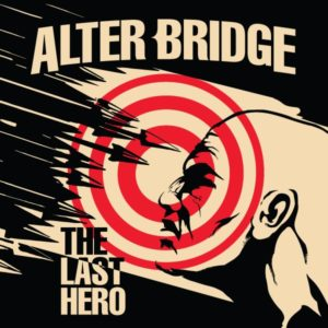 Alter Bridge – The Last Hero (CD Cover Artwork)