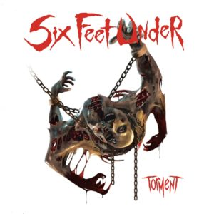 SIX FEET UNDER – Torment (CD Cover Artwork)