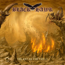 BLACK HAWK - The End Of The World (CD Cover Artwork)