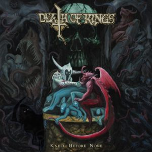 DEATH OF KINGS - KNEEL BEFORE NONE (CD Cover Artwork)