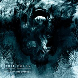 POST PULSE - HALLS OF THE DAMNED (CD Cover Artwork)