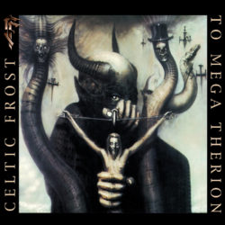 Celtic Frost - To Mega Therion Re-Release (CD Cover Artwork)