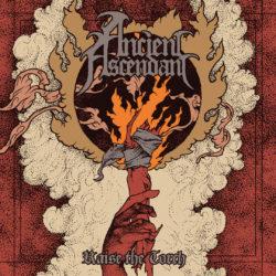 ANCIENT ASCENDANT – Raise The Torch (CD Cover Artwork)