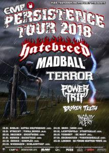 Persistence Tour 2018 - Hatebreet Madball