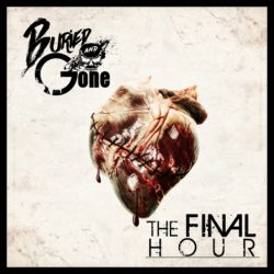Buried And Gone - The Final Hour (CD Cover Artwork)
