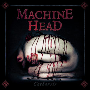 Machine Head - Catharsis (CD Cover Artwork)