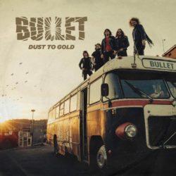 Bullet - Dust to Gold (CD Cover Artwork)