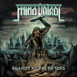 Mind Patrol - Against All Predictions (CD Cover Artwork)