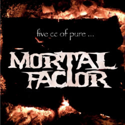 Mortal Factor – 5 cc Of Pure… (CD Cover Artwork)