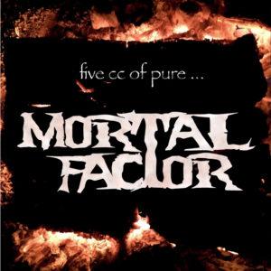 Mortal Factor – 5 cc Of Pure… (CD Cover Artwork)