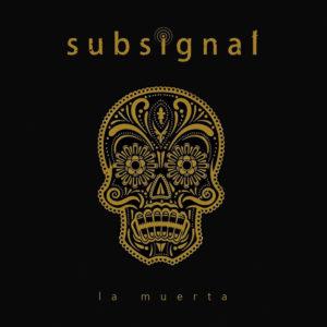 Subsignal - La Muerta (CD Cover Artwork)
