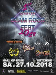 Swiss Glam Rock Fest - Hall of Fame Wetzikon 2018