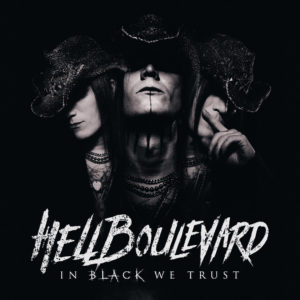 Hell Boulevard - In Black We Trust (Album Cover Artwork)