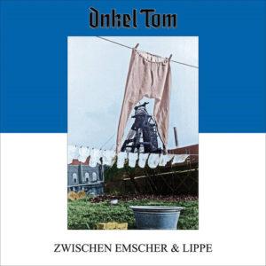 Onkel Tom - Zwischen Emscher und Lippe (CD Cover Artwork)