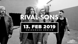 Rival Sons - Volkshaus Zürich 2019