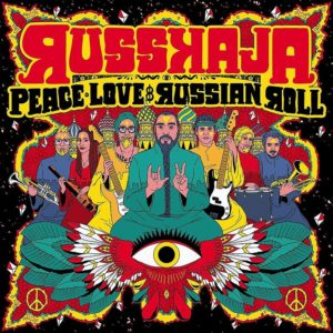 Russkaja - Peace, Love & Russian Roll (CD Cover Artwork)