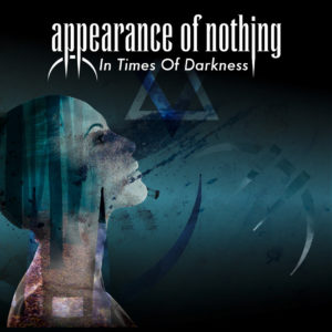 Appearance Of Nothing - In Times Of Darkness (CD Cover Artwork)