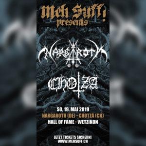 Nargaroth, Chotzä - Meh Suff! - Hall of Fame Wetzikon 2019