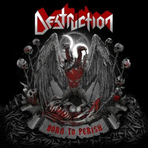 Destruction - Born To Perish (CD Cover Artwork)