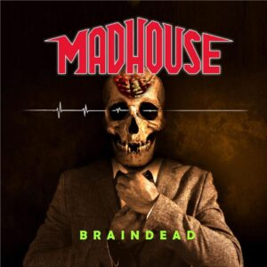 Madhouse - Braindead (CD Cover Artwork)