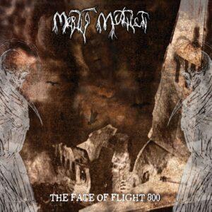 Mortis Mutilati – The Fate Of Flight 800 (CD Cover Artwork)