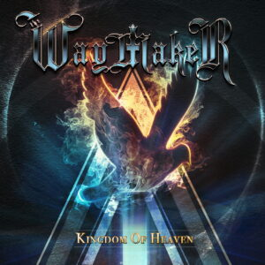 The Waymaker - Kingdom Of Heaven (CD Cover Artwork)