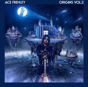 Ace Frehley - Origins Vol 2 (Cove Artwork)