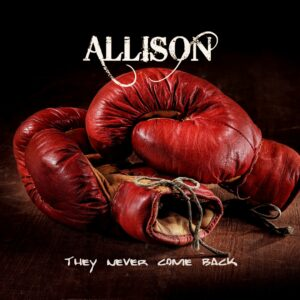 Allison - They Never Come Back (Cover Artwork)