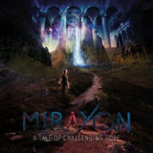 Mirayon – A Tale Of Challenging Hope (Cover Artwork)