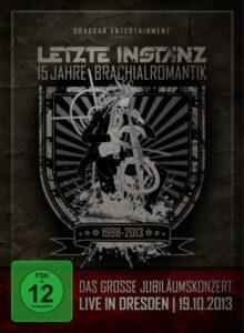 Letzte Instanz - 15 Jahre Brachialromantik (DVD Cover Artwork)