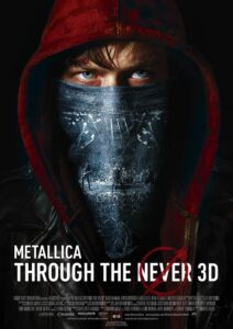 Metallica - Through The Never (Filmplakat)