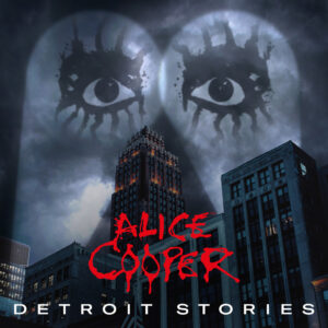Alice Cooper - Detroit Stories (Cover Artwork)