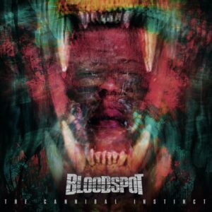 Bloodspot – The Cannibal Instinct (Cover Artwork)