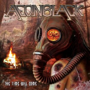 Aeonblack – The Time Will Come (Cover Artwork)