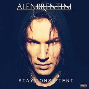 Alen Brentini - Stay Consistent (Single Cover Artwork)
