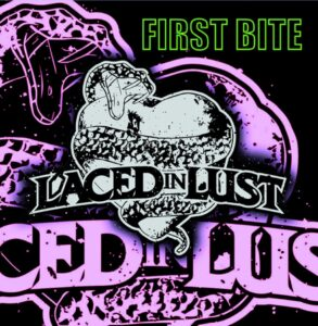 Laced In Lust - First Bite (Cover Artwork)