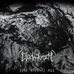 Dodenkrocht – The Dying All (Cover Artwork)