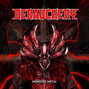 Debauchery – Monster Metal (Cover Artwork)