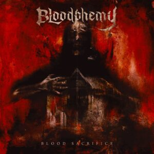 Bloodphemy – Blood Sacrifice (Cover Artwork)