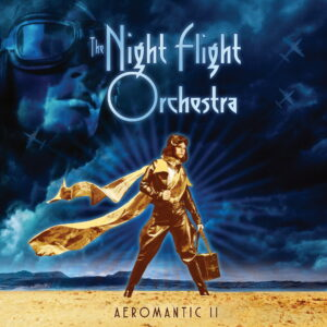 The Night Flight Orchestra - Aeromantic II (Cover Artwork)