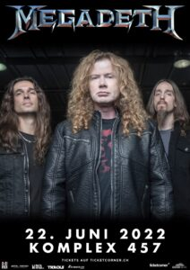 Megadeth - Komplex 457 Zürich (Plakat) 2022