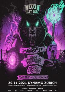 Impericon Never Say Die Tour 2021 - Dynamo Zürich (Plakat)